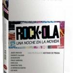 ROCK-OLA - Una noche en la movida