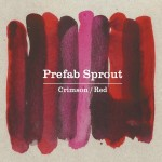 PREFAB SPROUT - Crimson-Red