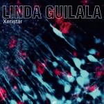 LINDA GUILALA - Xeristar