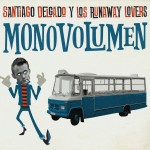 SANTIAGO DELGADO Y LOS RUNNAWAY LOVERS - Monovolumen