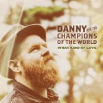 Danny and the Champions of the World March 2015   not worked on
