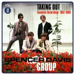 SPENCER DAVIS GROUP - Taking Time Out, Complete Recordings 1967-1969