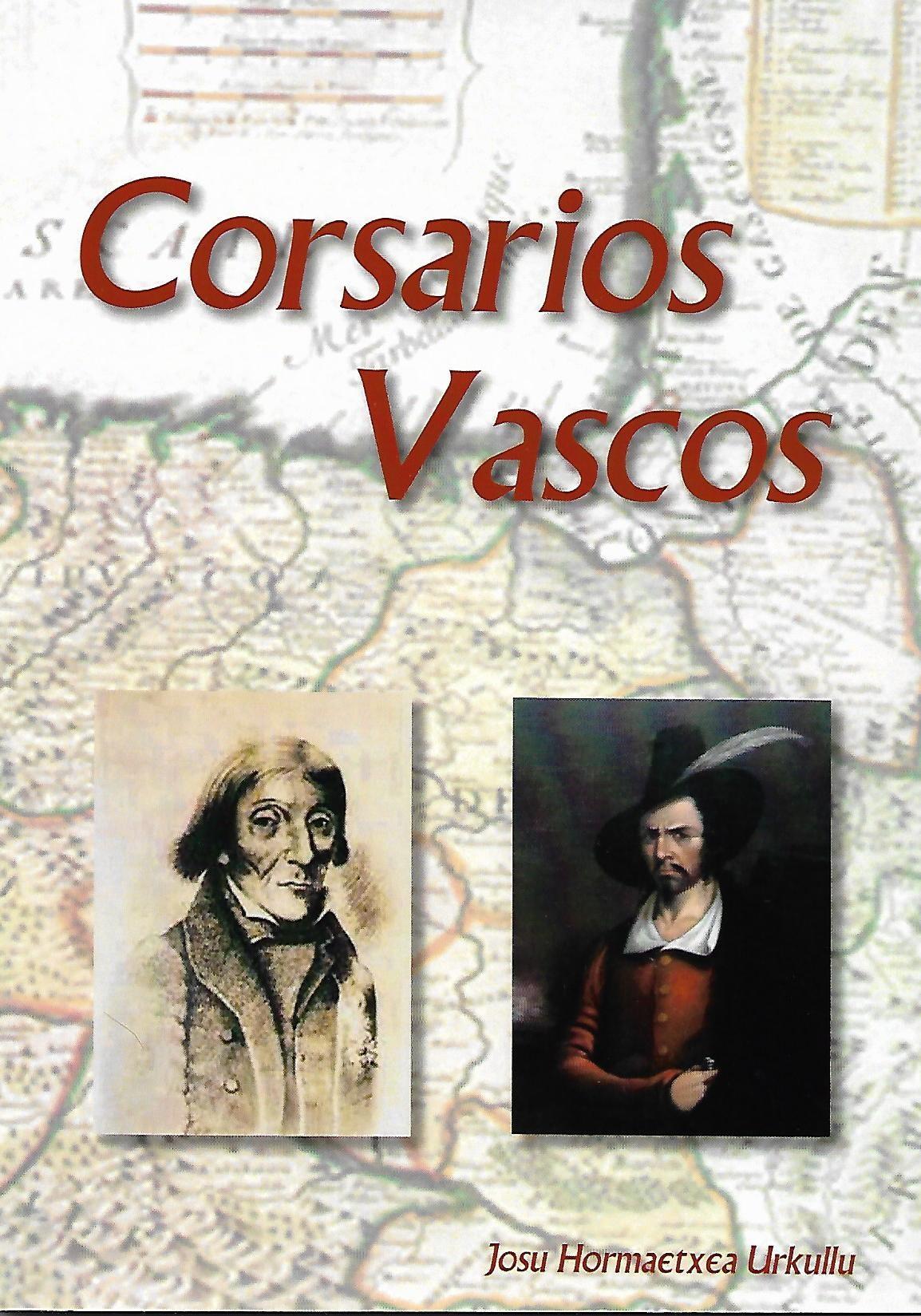 """Josu Hormaetxe: """"Corsarios Vascos"""""""