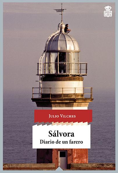 "Julio Vilches: ""Sálvora. Diario de un farero"""
