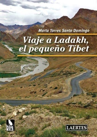 """Marta Torres Santo Domingo: """"Viaje a Ladack, el pequeño Tibet"""""""