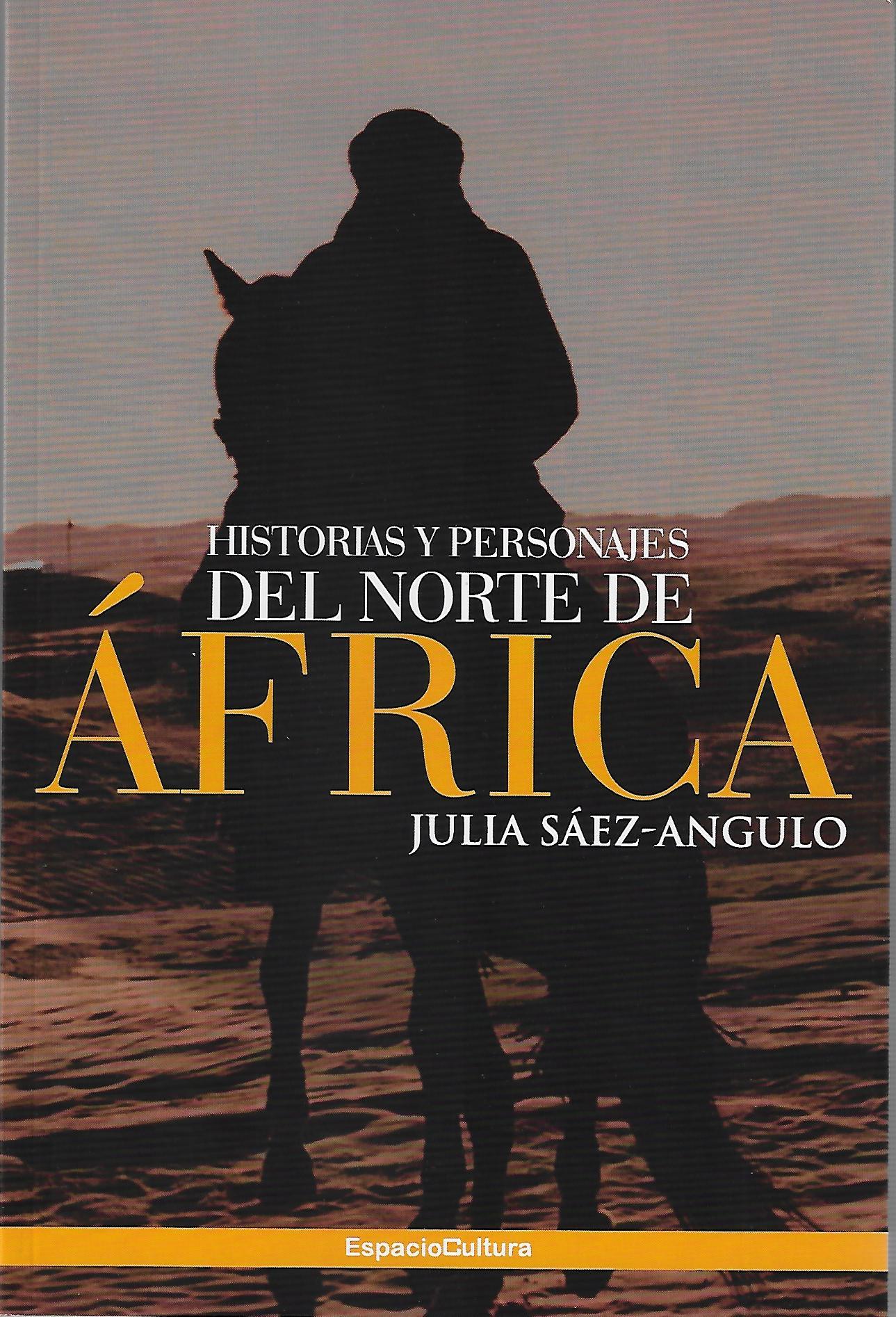 """Julia Sáez-Angulo: «""""Historias y personajes del Norte de África"""""""