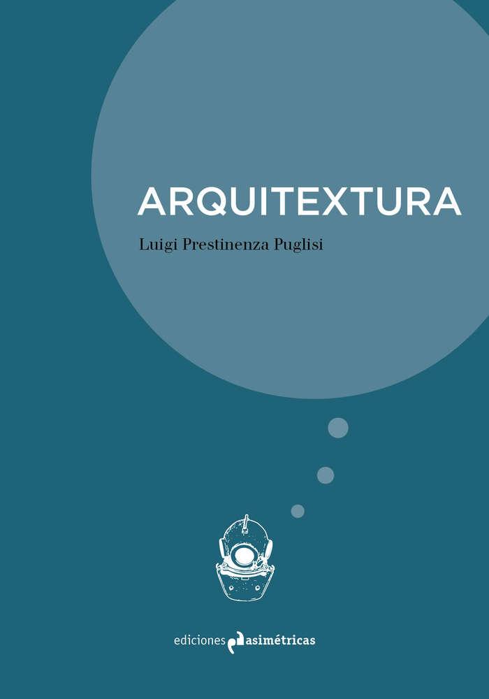 """Luigi Prestinenza Publisi: """"Arquitextura"""""""
